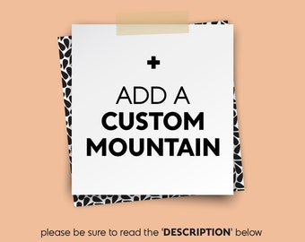 add a custom MOUNTAIN • • • add-on {UPGRADE}