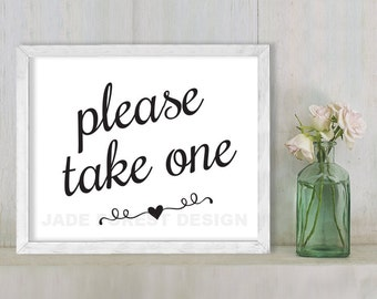 Please Take One // Wedding Sign DIY // Elegant Calligraphy Printable Poster PDF // Classic Elegance ▷ Instant Download