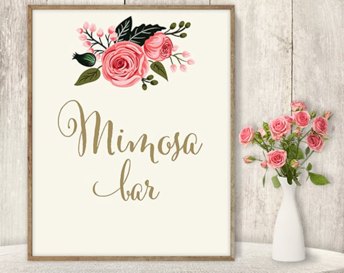 Mimosa Bar Sign / Floral Wedding Mimosa Sign DIY / Watercolor Rose Flower Poster Printable // Gold Calligraphy, Pink Rose ▷ Instant Download
