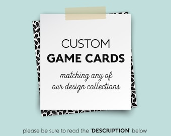 Custom Game Cards ▷ Matching any of the collections in my shop ▷ Printable File {or} Printed & Shipped