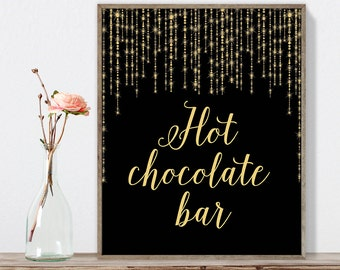 Hot Chocolate Bar Sign DIY / Gold Wedding Sign / Great Gatsby, Bokeh String Light / Black and Gold Calligraphy ▷Instant Download JPEG