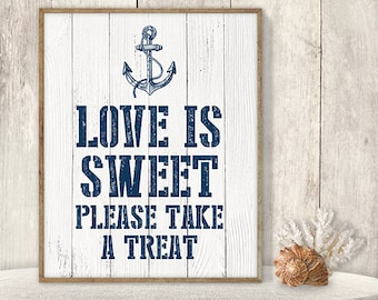 Love Is Sweet, Please Take A Treat // Wedding Dessert Sign DIY // Nautical Sign, Anchor Printable PDF // Nautical Planks ▷ Instant Download