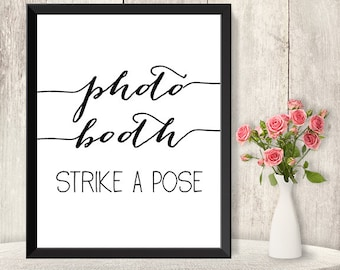 Photo Booth Sign / Strike A Pose / Wedding Photo Sign DIY / Trendy Calligraphy Sign / 8x10 Sign / Printable PDF Poster ▷ Instant Download
