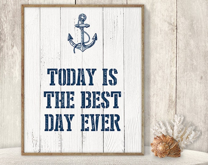 Today Is The Best Day Ever // Romantic Wedding Sign DIY // Nautical Sign, Navy Anchor Printable PDF // Nautical Planks ▷ Instant Download