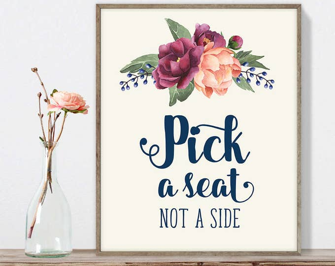Pick A Seat Sign DIY, Not a Side Sign / Burgundy Peony Berry Bouquet, Peach Blush Pink Ranunculus, Fall Wedding ▷ Instant Download JPEG
