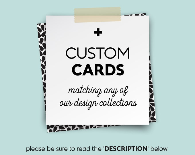 CUSTOM CARDS • • • RSVPs, Detail Cards, Thank You Cards etc