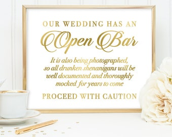 Open Bar Sign DIY, Funny Wedding Bar Sign, Caution / Gold Wedding Sign / White Gold Calligraphy, Faux Metallic Gold ▷Instant Download JPEG