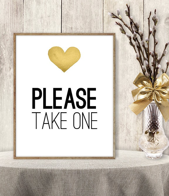 graphic regarding Please Take One Sign Printable identify Be sure to Acquire A person Indicator // Marriage ceremony Indicator Do it yourself // Gold Middle