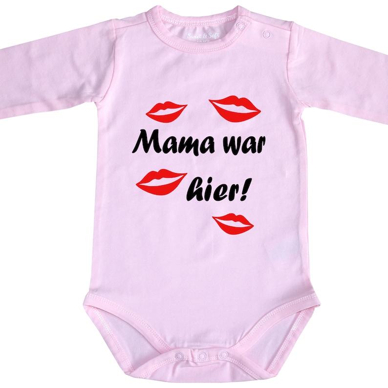 Frei wählbar Baby Body Strampler Mama Oma Tante war hier Babyparty Geburt