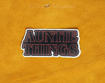 Auntie Things Matte Sticker, Canadian-Indigenous Made