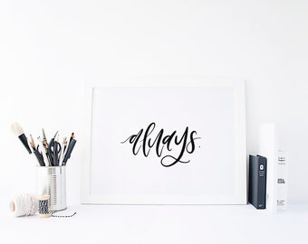 Always Hand-Lettered Harry Potter Inspired Marriage Print