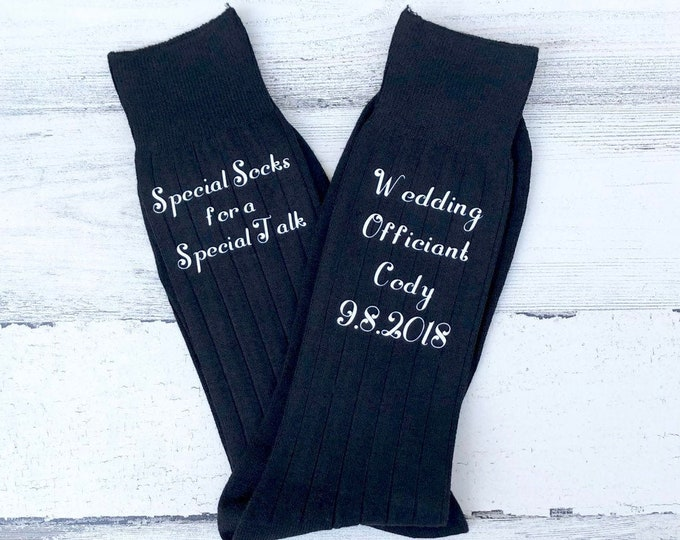 Officiant Socks - Special socks for a Special Talk- Wedding Officiant - Gift for Officiant - wedding socks