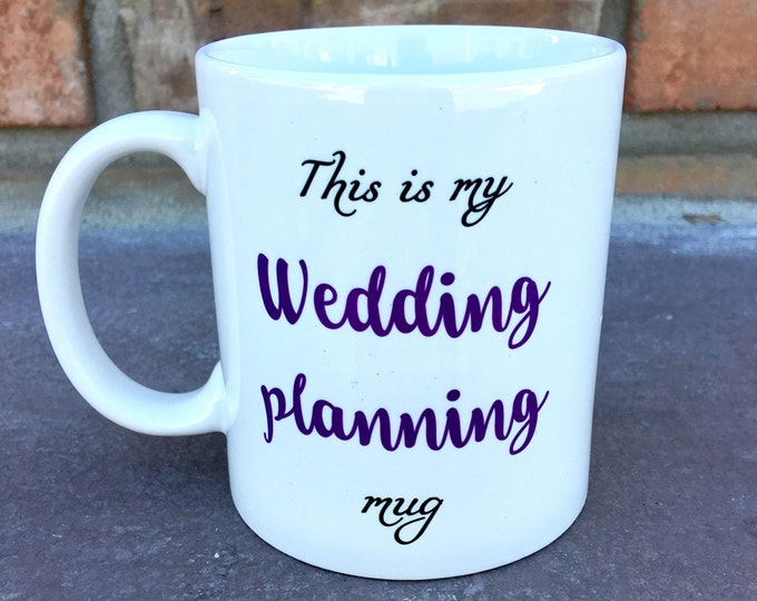 Bride Wedding Planning Mug - Bride Gift - Bride Mug - Personalized Mugs - Wedding Mugs