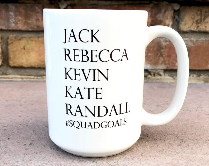 Jack Rebecca Kevin Kate Randall Coffee Mug