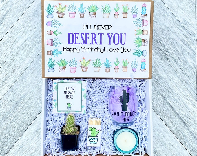 Cactus Gift Box - Cactus Birthday I will Never Desert You- Wine Glass or Flask - Candle and matches