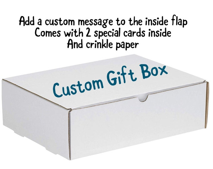 Customized Gift Box - Add a special message on the inside - Personalized gift box