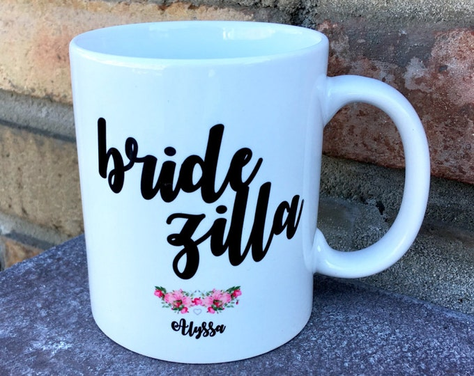 Bridezilla mug - customized - Bride Gift - Bride Mug - Personalized Mugs - Wedding Mugs