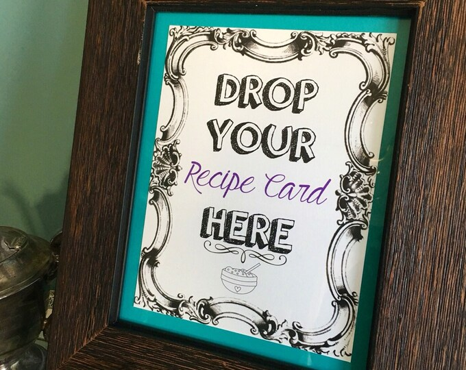 Self Print Recipe Sign 8 by 10 Printable