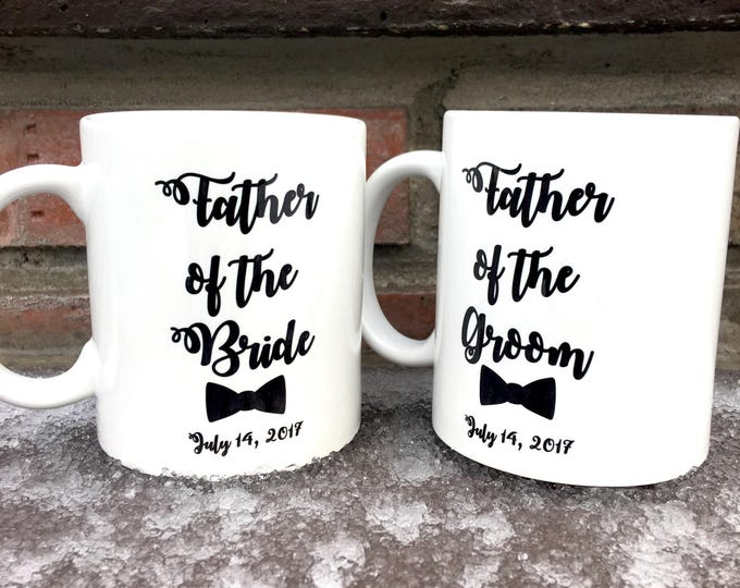 Father Bride/Groom Mugs - Mug Gifts - Personalized Mugs - Wedding Mugs