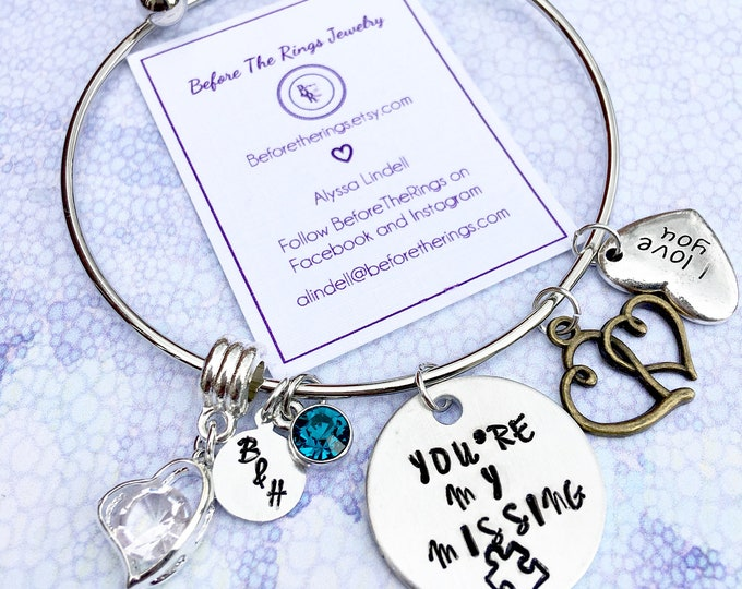 You're my Missing Piece - Love Bracelet - Misisng puzzle piece - Bangle gift for her