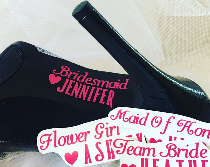 Bridal Party Wedding Shoe Decals for Bridesmaids, flower girls, maid of honor, mother of the bride, mother of the groom, team bride