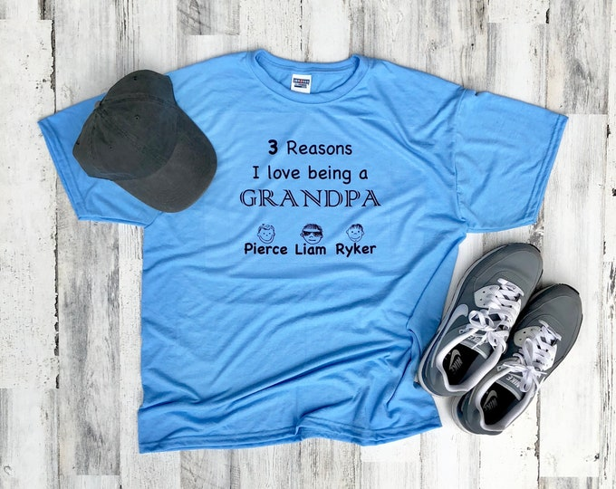 Fathers Day Shirt - Reasons I love Being a Grandpa Shirt - Dad gift - Father's Day Gift - Personalized Shirt