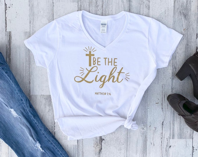 Christian Shirt - Faith - Be the Light - Christian Apparel