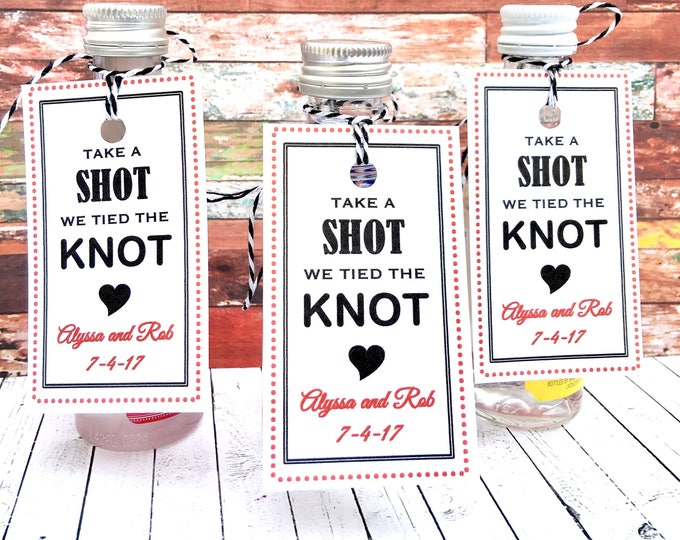 Favor Tags - We Tied the knot - Take a Shot - Wedding Favors - Bridal Shower Favors - Tied the Knot Labels - Mini Alcohol Favors