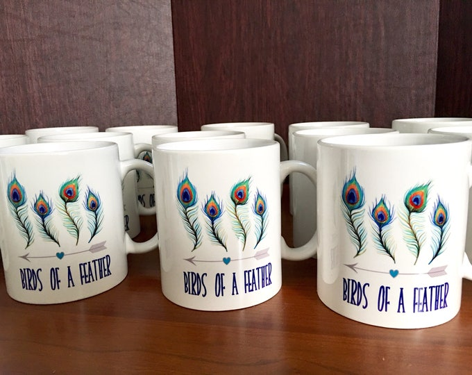 Shower Mug Favors - Bridal or Baby - Feather Arrow theme shower Mugs. Mug Party Favors / personalized mug / Birds of a Feather / Peacock