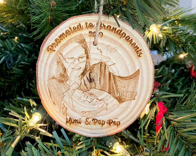 Photo Ornament - Promoted to Grandparents - Personalized Wood Engraved - Laser Engraved Photo Ornament - Christmas Photo
