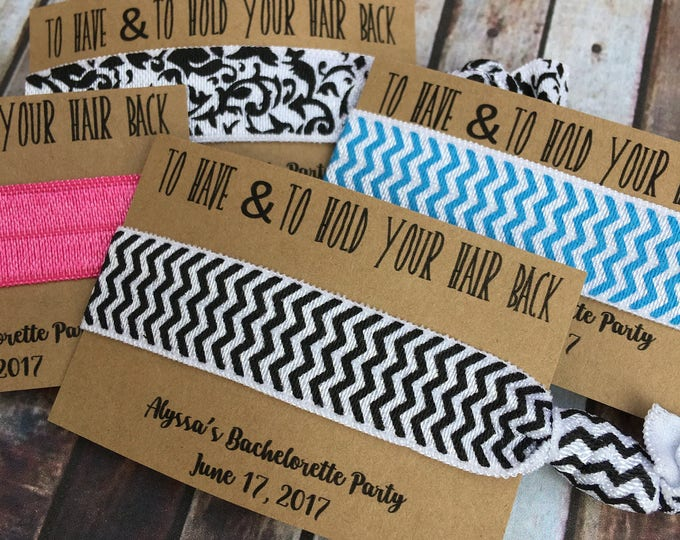 To Have and To Hold Your Hair Back - Bachelorette Party gift - Bridal Party Gifts and boxes