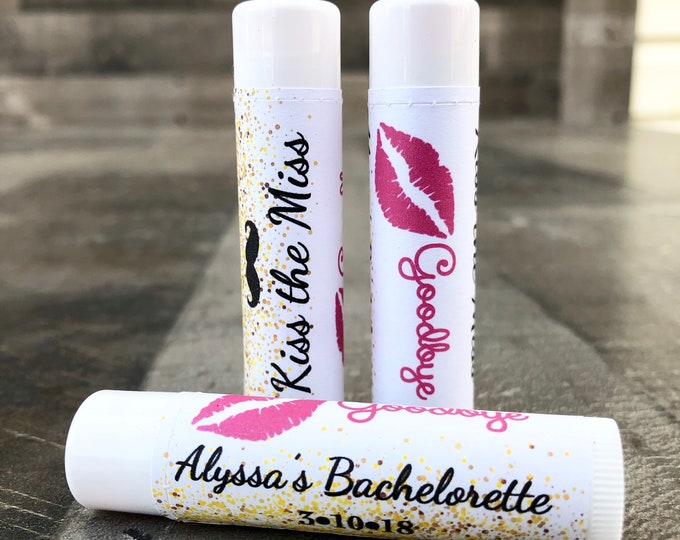 Bachelorette Lip Balms / Chapstick Favors / Last Kiss / Kiss the Miss goodbye