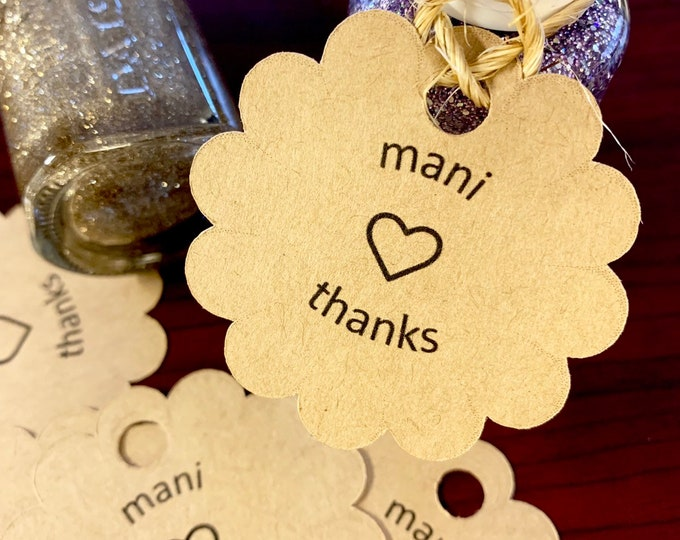 Mani Thanks - Tags for nail polish - Favor Tags for Shower or Birthday Party - Customizable - Add date and names