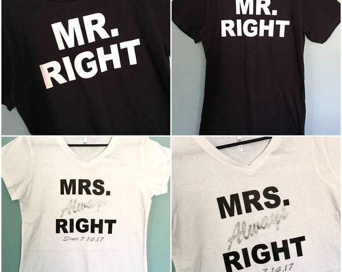 Set 2 Mrs Always Right and Mr Right - Funny Bride and Groom Shirts - Bride and Groom Gift - Shower Gift