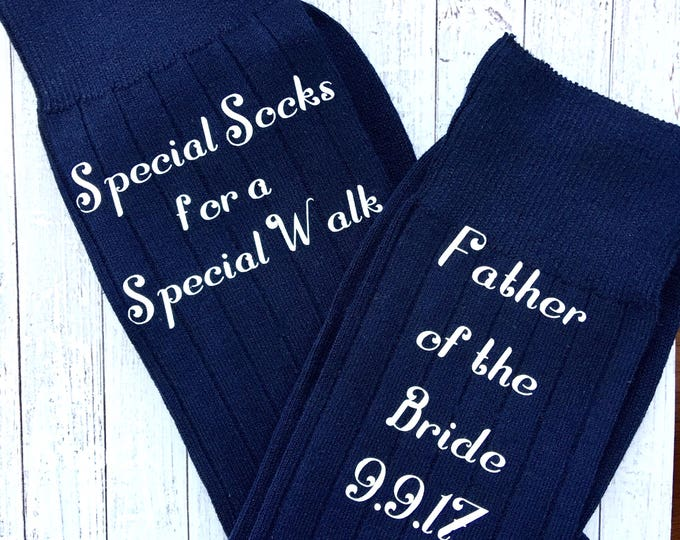 Special Socks for a Special Walk - Socks for the Wedding Day - Father of the Bride Socks