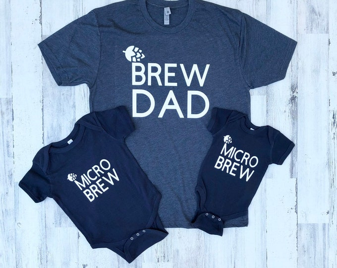Father and Son Shirts - First Fathers Day - Brew Dad and Micro Brew - Beer Lover Shirt Set