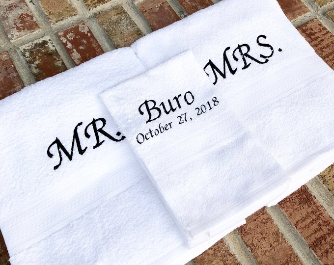 Mr and Mrs Embroidered Towels with Last Name and Wedding Date - 3 Piece Set - Bridal Shower Gift - Honeymoon Towels