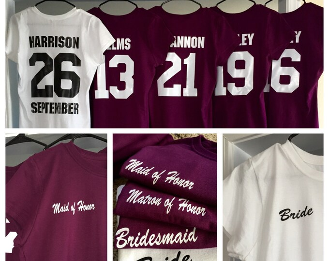 Bridesmaid Shirts with Years Known the Bride (sports style) Women Style T-shirts.
