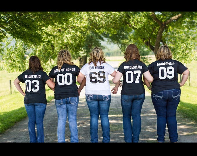 Bridal Party Shirts Years Known the Bride with Title of Each Person in the Bridal Party (Like a Sports Jersey)