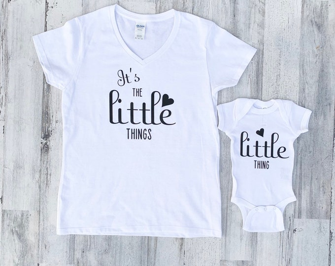 Its the Little Things - Mom and Baby Shirt Set - Newborn Onesie and Shirt for Mom - Baby Shower Set