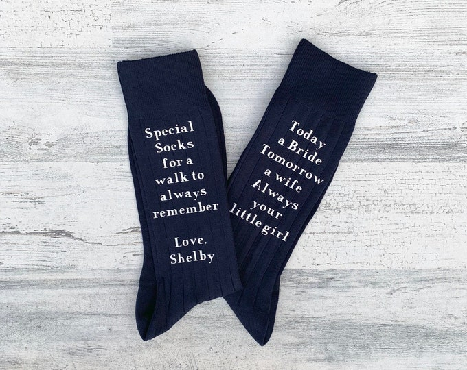 Special Socks for a Special Walk - Today a Bride - Tomorrow a Wife - Always your little girl - Socks for the Wedding Day