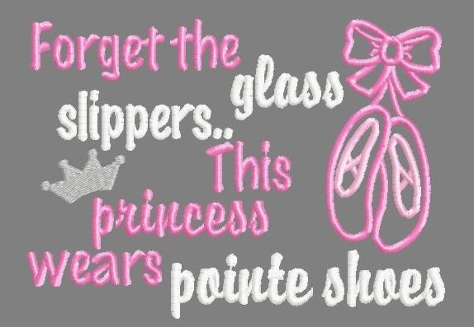 buy 3 get 1 free! forget the glass slippers.. this princess wears pointe shoes applique embroidery design, ballet, pointe, 5x7 4