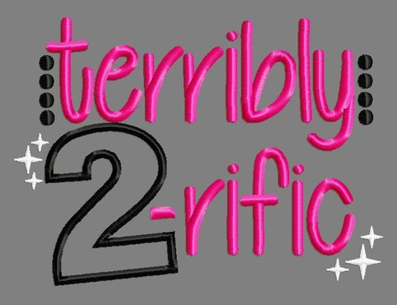 Buy 3 get 1 free! Terribly two-rific embroidery design, two applique  design, 2