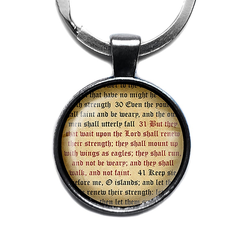Isaiah 40:31 But they that wait upon the LORD shall renew their strength. King James Version KJV Bible Keychain Keyring