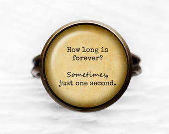 """Alice in Wonderland """"How long is forever? Sometimes, just one second."""" Adjustable Ring"""