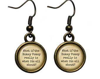 """Jimmy Buffett """"What if the Hokey Pokey really is what its all about?"""" Earrings"""