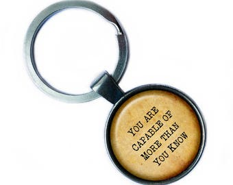 """Wizard of OZ Glinda the Good Witch """"You are Capable of more than you know."""" Keychain Keyring"""