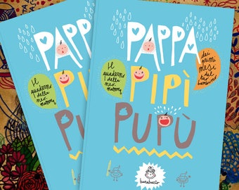 Pappa Pee Poop | Diary to annotate the first months of life of a newborn baby | 80 Pages | 21 x 29 cm | Burabacio