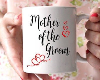 Mother of the Groom Coffee Mug Personalized - 15 oz coffee mug - Mother Of The Groom Mug, Wedding Mug, Parents Gifts