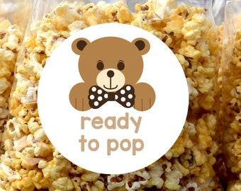 Baby Shower Ready to Pop Personalized Round Stickers - Baby Shower Baby Bear Labels - Baby Shower Popcorn Stickers